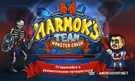 Marmok's Team Monster Crush